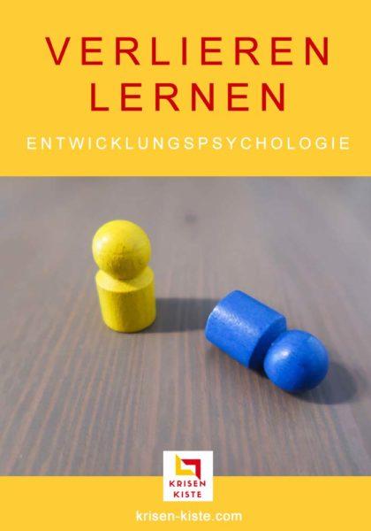 Verlieren lernen - eine wichtige Entwicklungsaufgabe für Kinder und Erwachsene #entwicklung #entwicklungspsychologie #verlieren #persönlichkeit #frustration #lernen #lernenfürsleben #kinder #erziehung